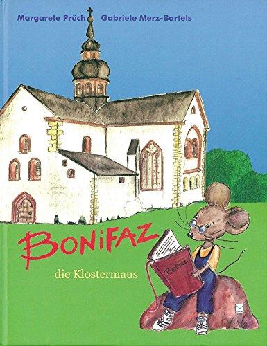 9783937782041: Bonifaz, die Klostermaus