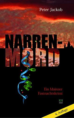 9783937782874: Narren-Mord: Ein Mainzer Fastnachtskrimi