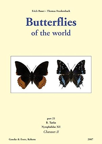 9783937783284: 25: Butterflies of the World: The Afrotropical Species of Charaxes