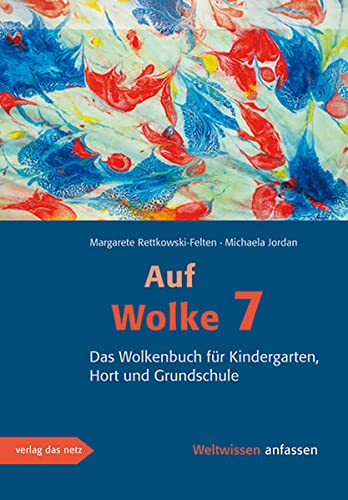 9783937785950: Rettkowski-Felten, M: Auf Wolke 7