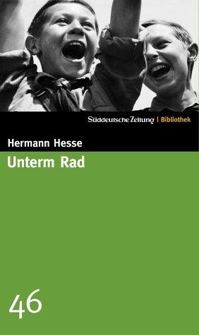 Unterm Rad. SZ-Bibliothek Band 46: Hesse, Hermann
