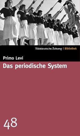 Das periodische System. (393779347X) by Levi, Primo.
