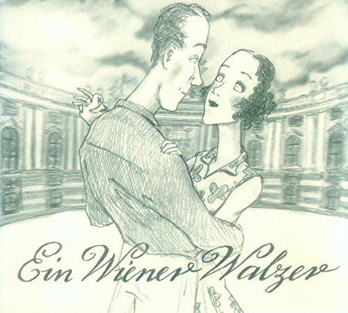 9783937799056: Ein Wiener Walzer: Ein Bilderbuch von Gerda Raidt
