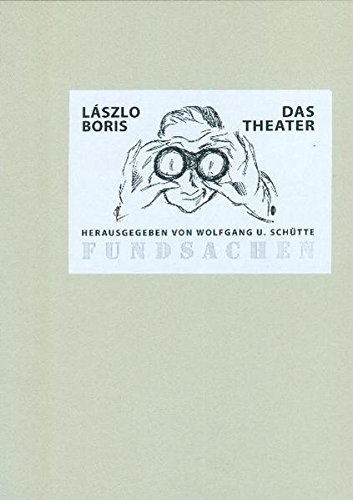 Das Theater: Schatten: Lászlo Boris
