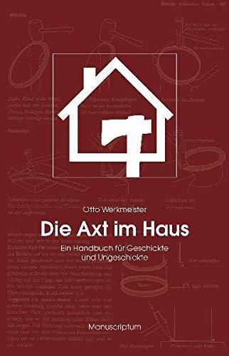 9783937801179: Die Axt im Haus
