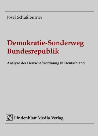 9783937807003: Demokratie-Sonderweg Bundesrepublik. Analyse der Herrschaftsordnung in Deutschland (Livre en allemand)