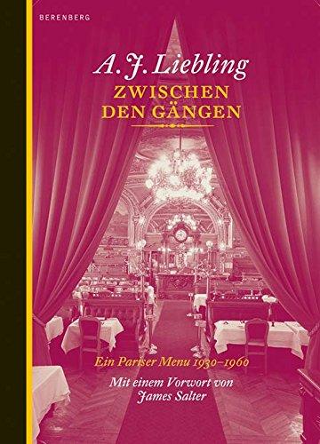 Zwischen den gängen: Liebling, A. J.