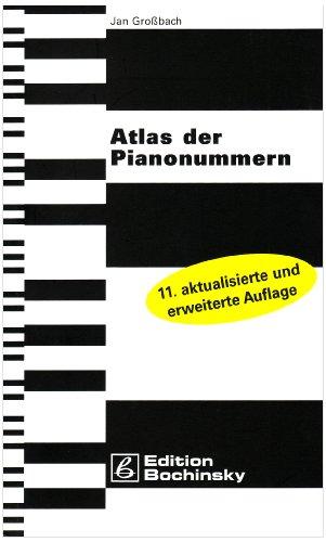 Atlas der Pianonummern.: Großbach, Jan: