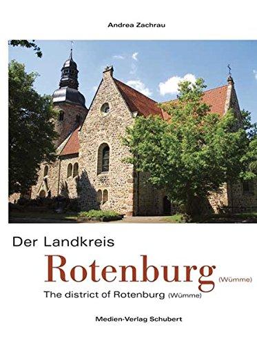 9783937843292: Der Landkreis Rotenburg (Wümme): The district of Rotenburg (Wümme)