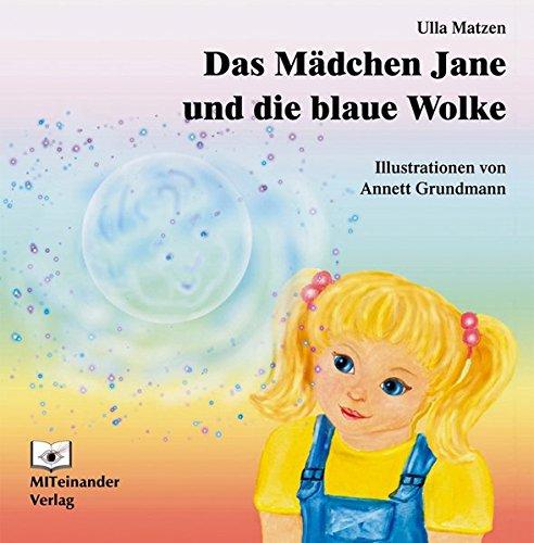 9783937849089: Das Mädchen Jane und die blaue Wolke