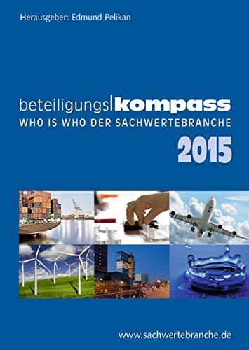 9783937853277: BeteiligungsKompass 2015: Who is Who der Sachwertebranche