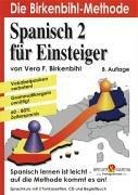 9783937864129: Spanisch 2 für Einsteiger, 1 Audio-CD u. 3 Cassetten m. Begleitbuch