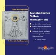 9783937864327: Ganzheitliches Selbstmanagement 2 CDs: - alle Lebensbereiche selbstbestimmt führen -