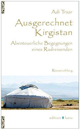 9783937881355: Ausgerechnet Kirgistan