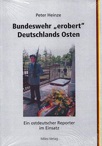 "Bundeswehr ""erobert"" Deutschlands Osten"