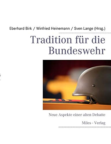 9783937885605: Tradition Fur Die Bundeswehr
