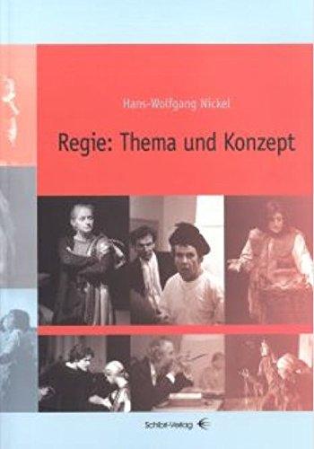 9783937895079: Regie: Thema und Konzept: Ein Buch f�r Planung und Organiasation von Theaterprojekten