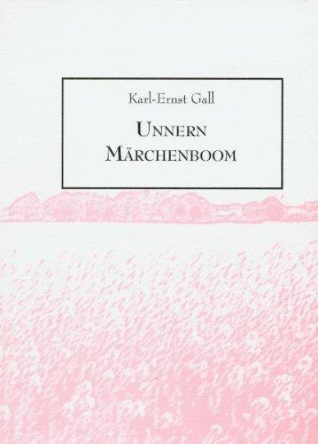 Unnern Märchenboom: Gall, Karl E