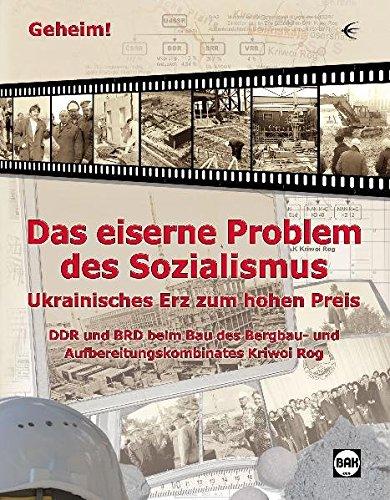 9783937895727: Geheim! - Das eiserne Problem des Sozialismus: Ukrainisches Erz zum hohen Preis