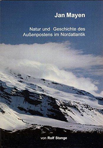 9783937903040: Jan Mayen: Natur und Geschichte des Außenpostens im Nordatlantik