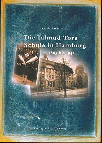 Die Talmud Tora Schule in Hamburg 1805-1942: Randt, Ursula