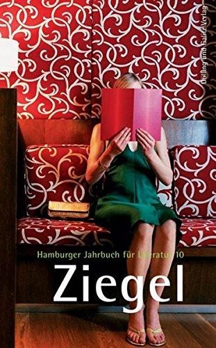 9783937904320: Ziegel. Hamburger Jahrbuch für Literatur 10