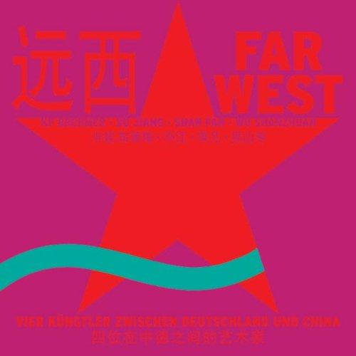 Far West - KP Brehmer, Xu Jiang,