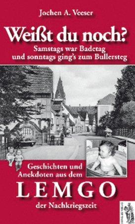 9783937924687: Weißt du noch? Geschichten und Anekdoten aus dem Lemgo der Nachkriegszeit