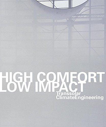 9783937934020: Transsolar ClimateEngineering: High Comfort Low Impact