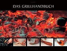9783937940007: Das Grillhandbuch