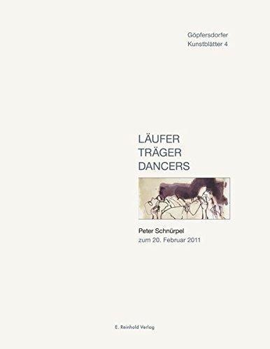 9783937940748: L�ufer Tr�ger Dancers: Peter Schn�rpel zum 20. Februar 2011