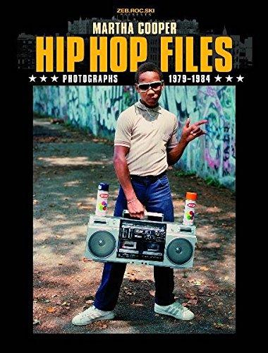 Hip Hop Files: Photographs 1979-1984: Martha Cooper