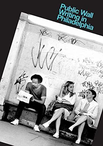 9783937946078: Public Wall: Writing in Philadelphia