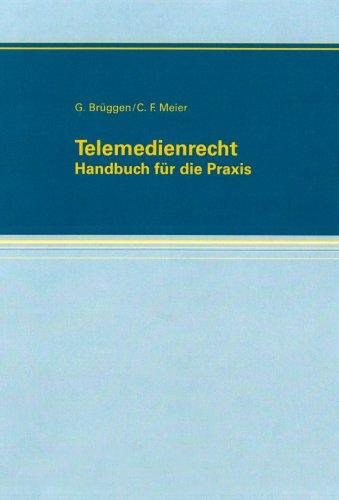 Telemedienrecht: Georg Br�ggen