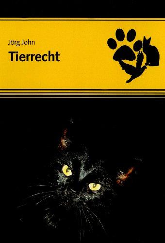 9783937951812: Tierrecht: Handbuch mit Kommentierung, Praxisbeispielen und Mustervertr�gen