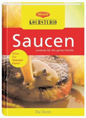 9783937963150: Saucen Fuer viele leckere Gerichte. Gesamttitel: Maggi-Kochstudio; 5