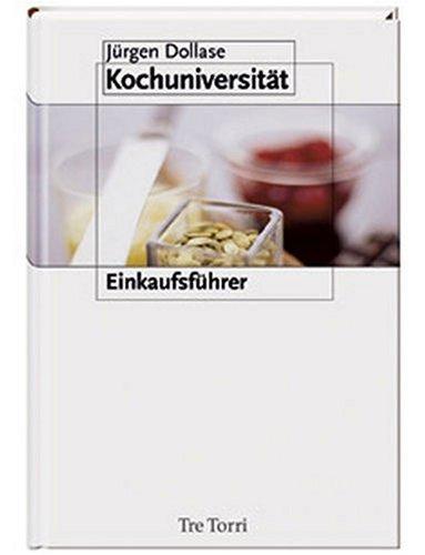 9783937963648: Die Kochuniversit�t 4: Einkaufsf�hrer