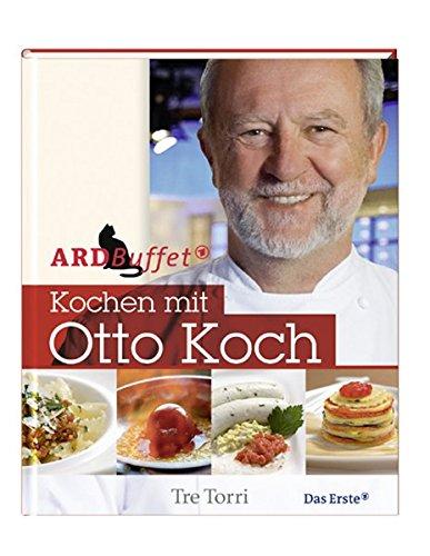 9783937963921: ARD Buffet - Kochen mit Otto Koch
