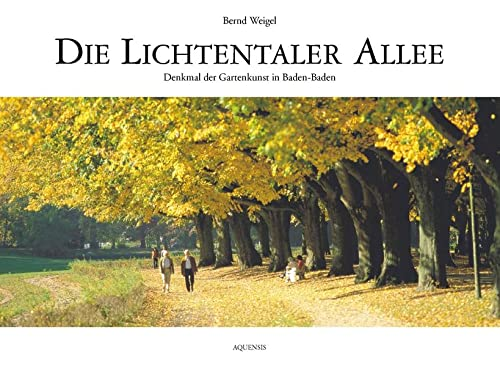 Die Lichtentaler Allee: Bernd Weigel