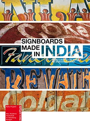 Signboards made in India Graphiswallahs und der