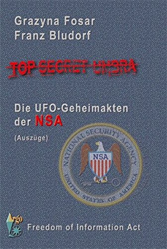 9783937987255: Top Secret Umbra: Die UFO-Geheimakten der NSA