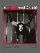 9783938025253: Der Kiez Zeigt Gesicht: Portraits Aus St. Pauli