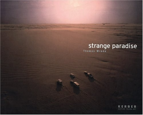9783938025567: Thomas Wrede: Strange Paradise (German Edition)