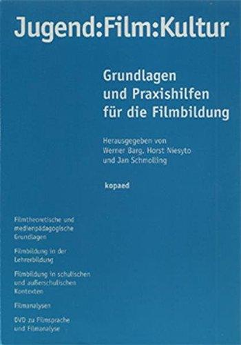 9783938028155: Jugend - Film - Kultur: Grundlagen und Praxishilfen für die Filmentwicklung