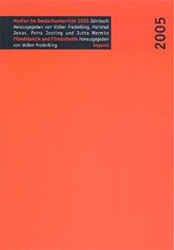 Filmdidaktik - Filmästhetik: Jahrbuch Medien im Deutschunterricht