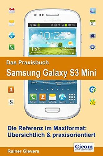 9783938036624: Das Praxisbuch Samsung Galaxy S3 Mini