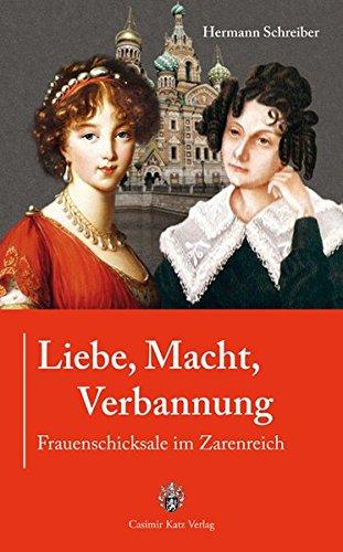 9783938047453: Liebe, Macht, Verbannung