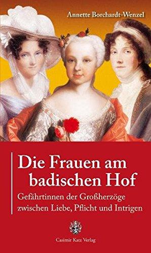 9783938047491: Die Frauen am badischen Hof