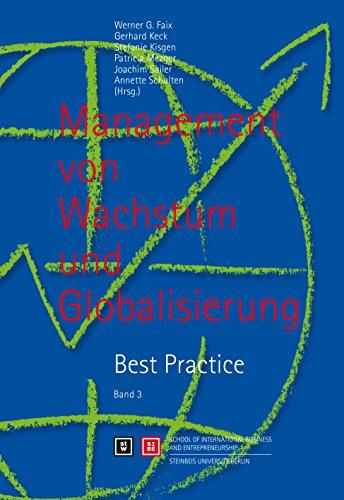 9783938062210: Management von Wachstum und Globalisierung. Best Practice: Band 3
