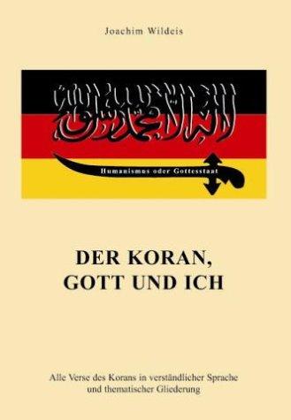 9783938082003: Der Koran, Gott und ich